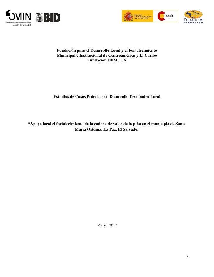 Fundación para el Desarrollo Local y el Fortalecimiento                Municipal e Institucional de Centroamérica y El Car...