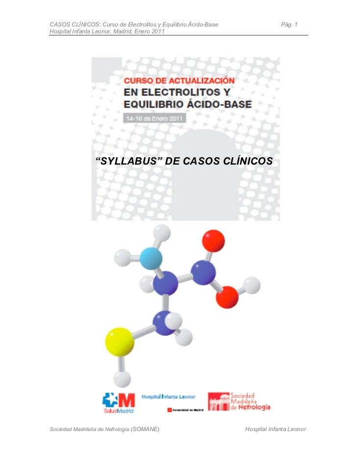 CASOS CLÍNICOS: Curso de Electrolitos y Equilibrio Ácido-Base                Pág. 1Hospital Infanta Leonor, Madrid, Enero ...