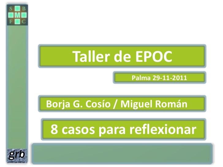 Casos clínicos. taller de epoc para médicos jornadas 2011