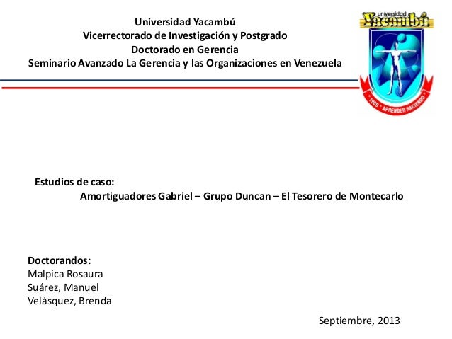 Universidad Yacambú Vicerrectorado de Investigación y Postgrado Doctorado en Gerencia Seminario Avanzado La Gerencia y las...