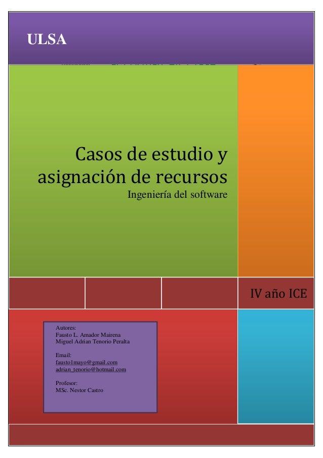 ULSA                     INGENIERIA DE SOFTWARE                       Actividad en Clase      Universidad Tecnológica La S...