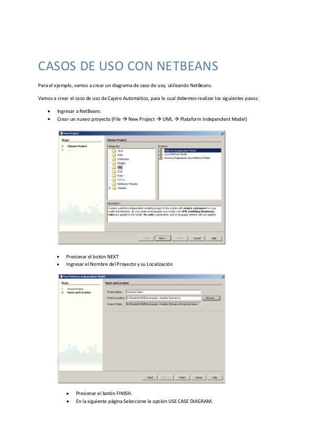 CASOS DE USO CON NETBEANS Para el ejemplo, vamos a crear un diagrama de caso de uso, utilizando NetBeans. Vamos a crear el...