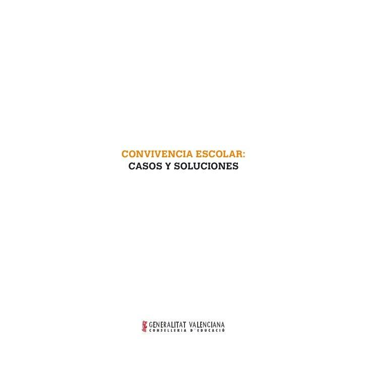 CONVIVENCIA ESCOLAR: CASOS Y SOLUCIONES