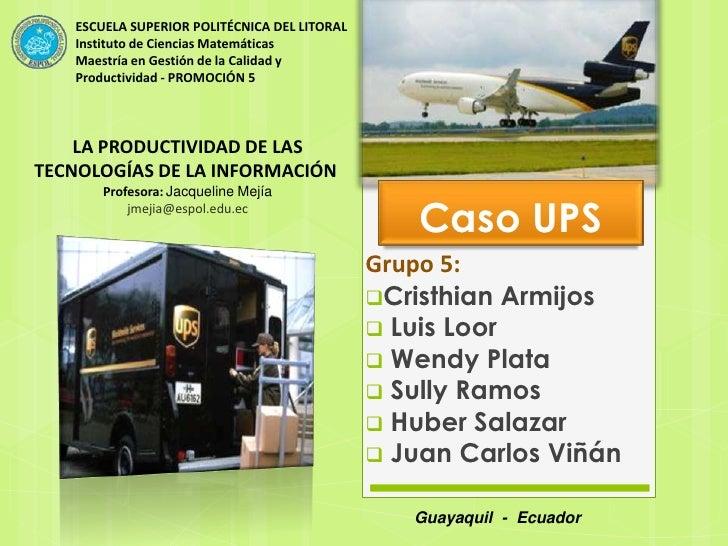 Caso UPS,Facturación,MGCP,ESPOL