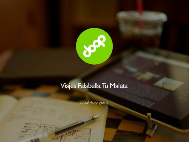 Viajes Falabella:Tu Maleta       Social Advergame