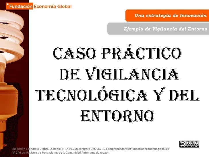 Una estrategia de Innovación Fundación Economía Global. León XIII 1º 1ª 50.008 Zaragoza 976 067 194 emprendedores@fundacio...