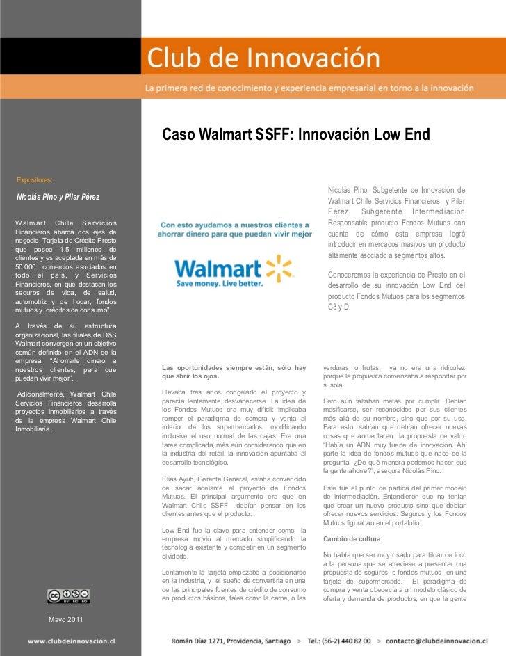 Caso Walmart SSFF: Innovación Low EndExpositores:                                                                         ...