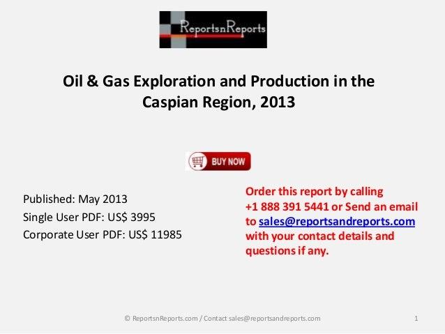 Caspian Oil and Gas E&P Market