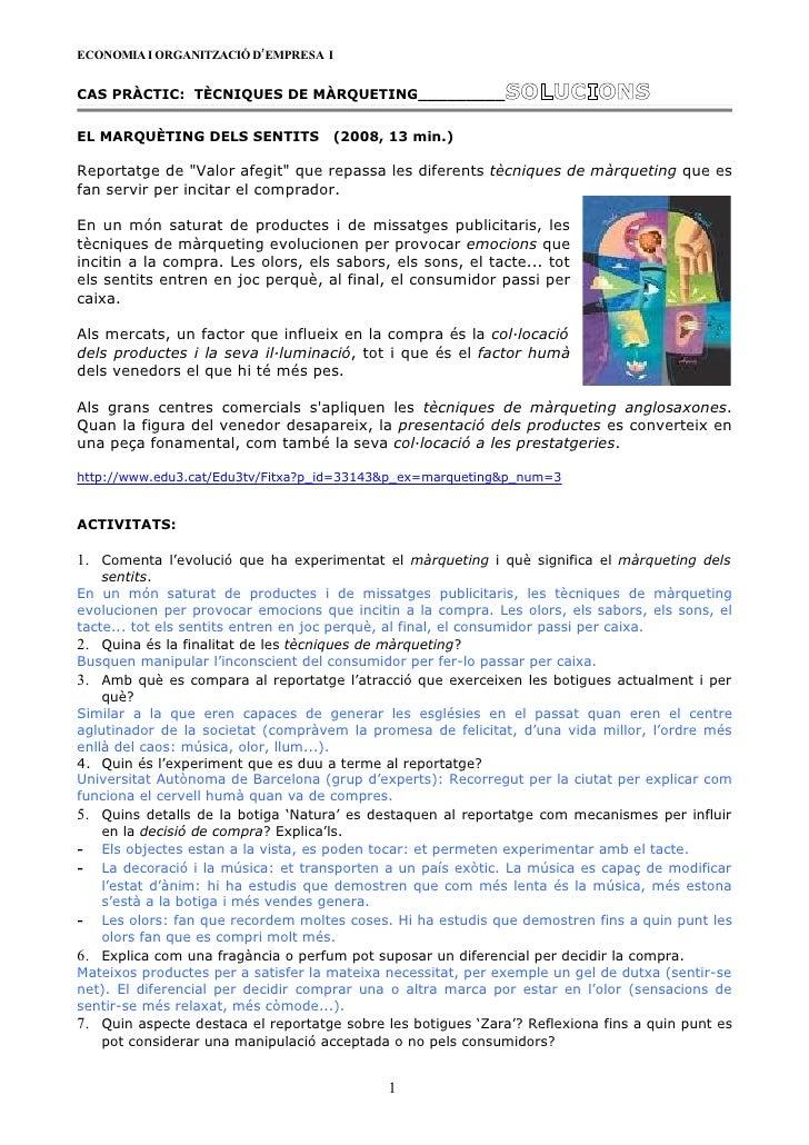 ECONOMIA I ORGANITZACIÓ D'EMPRESA I   CAS PRÀCTIC: TÈCNIQUES DE MÀRQUETING_________                 SOLUCIONS EL MARQUÈTIN...