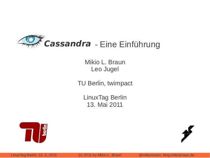 Cassandra – Eine Einführung                                  Mikio L. Braun                                    Leo Jugel  ...