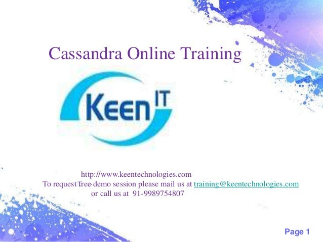Cassandra Online Training  http://www.keentechnologies.com To request free demo session please mail us at training@keentec...
