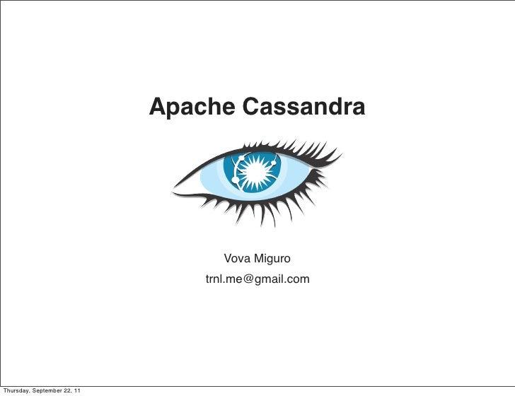 Apache Cassandra                                   Vova Miguro                               THE END                      ...