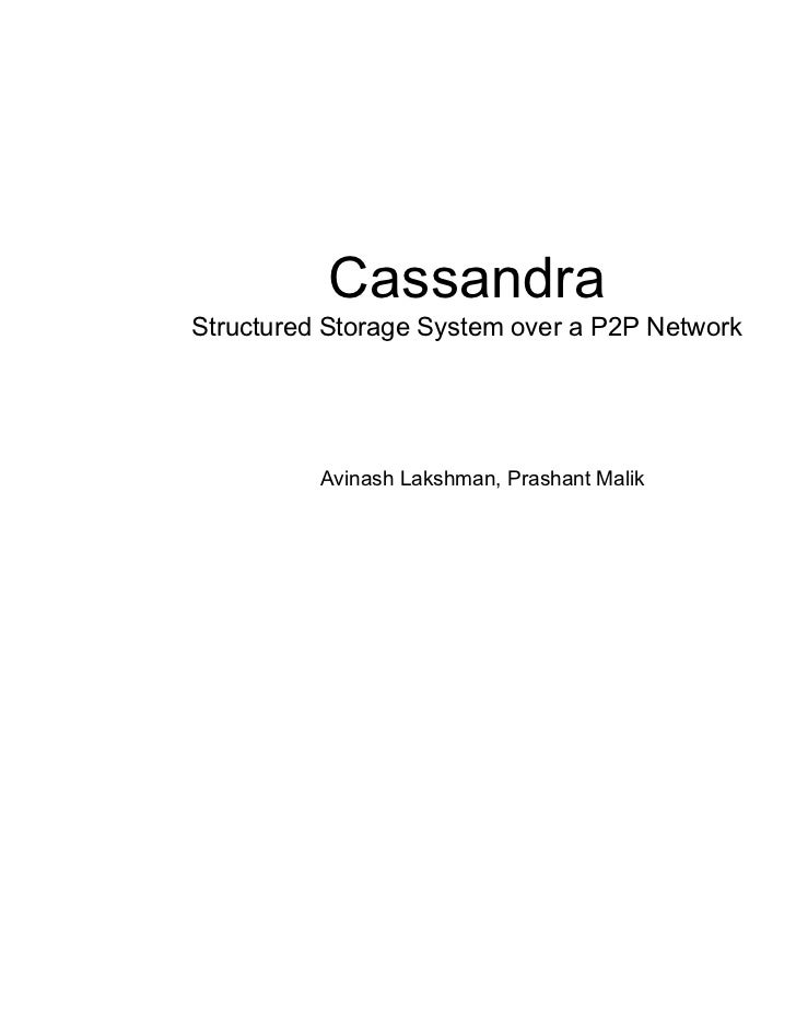 Cassandra structured storage system over a p2 p network