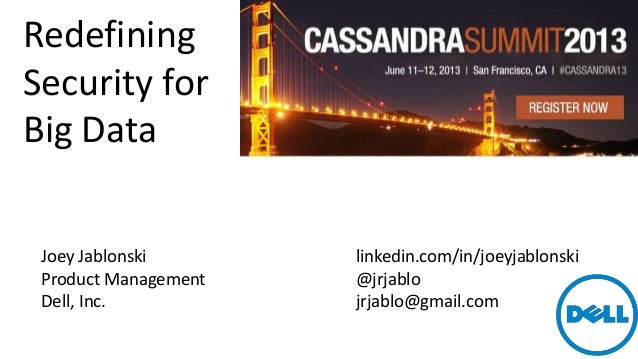 Redefining Security for Big Data - Cassandra Summit 2013