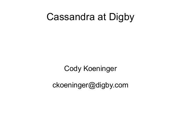 Cassandra at Digby