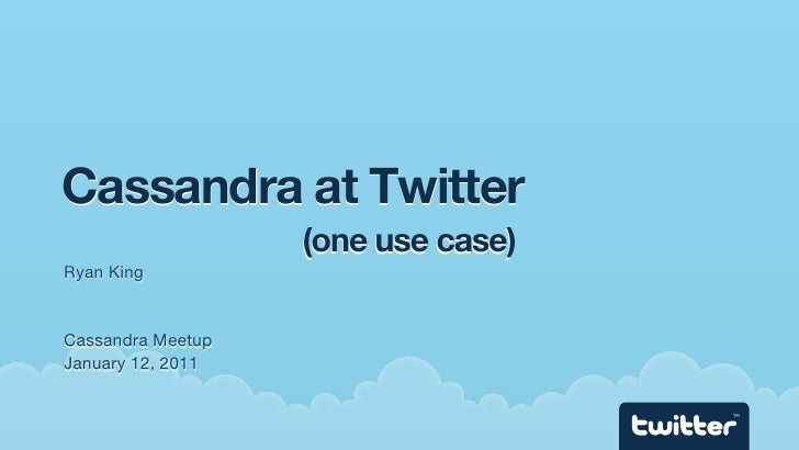 Cassandra at Twitter - Distributed Counters