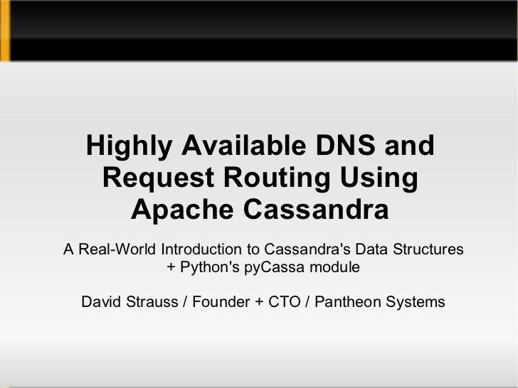 Cassandra-Powered Distributed DNS