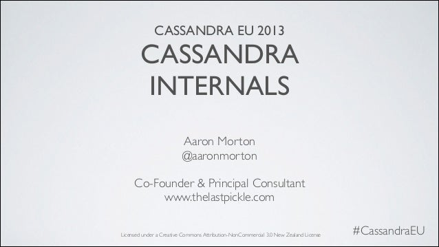 C* Summit EU 2013: Cassandra Internals