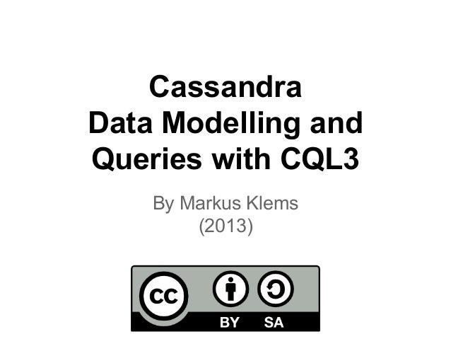 Apache Cassandra Lesson: Data Modelling and CQL3