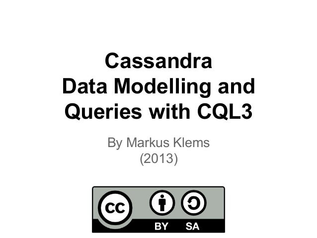 Apache Cassandra Lesson: Data Modelling and CQL3