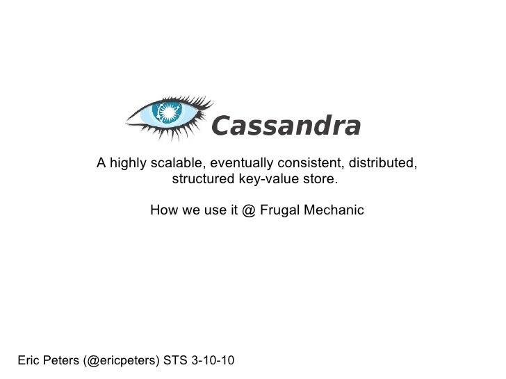 NoSQL Cassandra Talk for Seattle Tech Startups 3-10-10