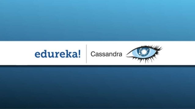 Learn Cassandra at edureka!