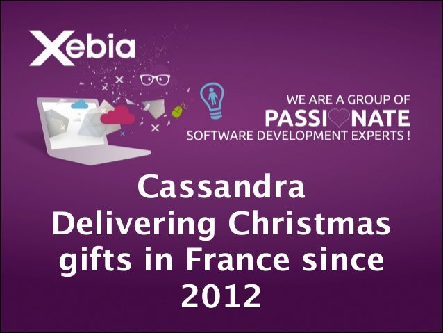 Cassandra  Delivering Christmas gifts in France since 2012