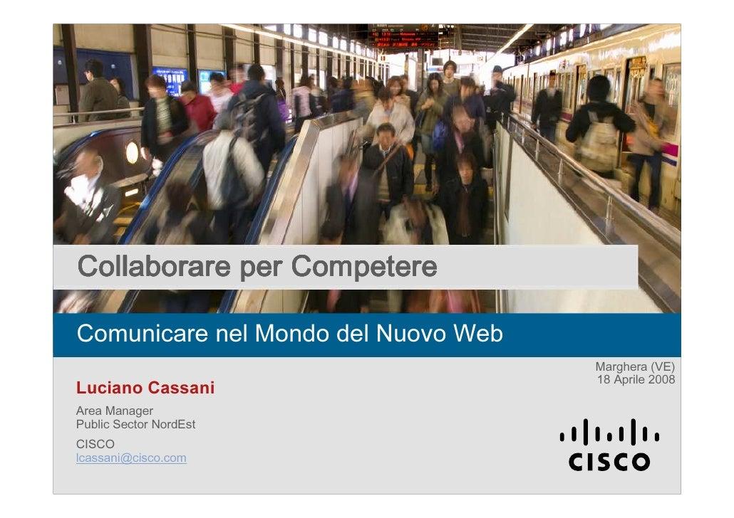 Luciano Cassani Cisco - Unified communication