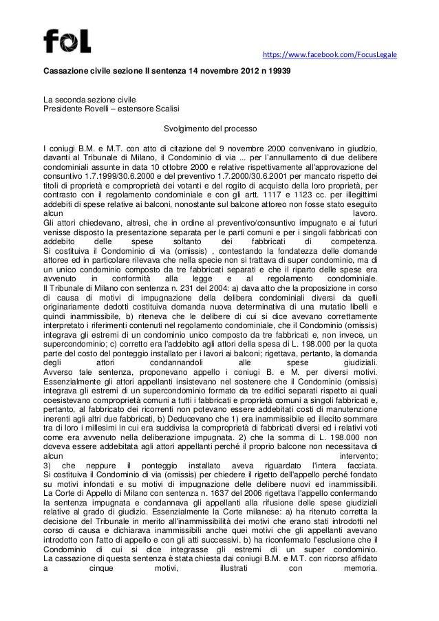 https://www.facebook.com/FocusLegaleCassazione civile sezione II sentenza 14 novembre 2012 n 19939La seconda sezione civil...