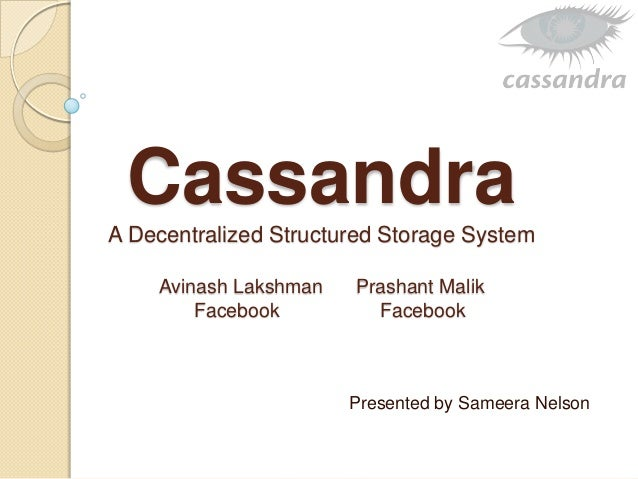 Cassandra - Research Paper Overview