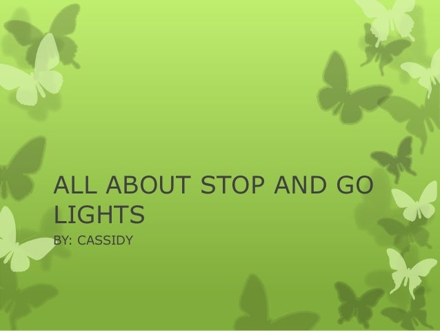 ALL ABOUT STOP AND GOLIGHTSBY: CASSIDY