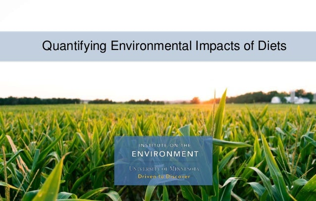 Quantifying Environmental Impacts of Diets