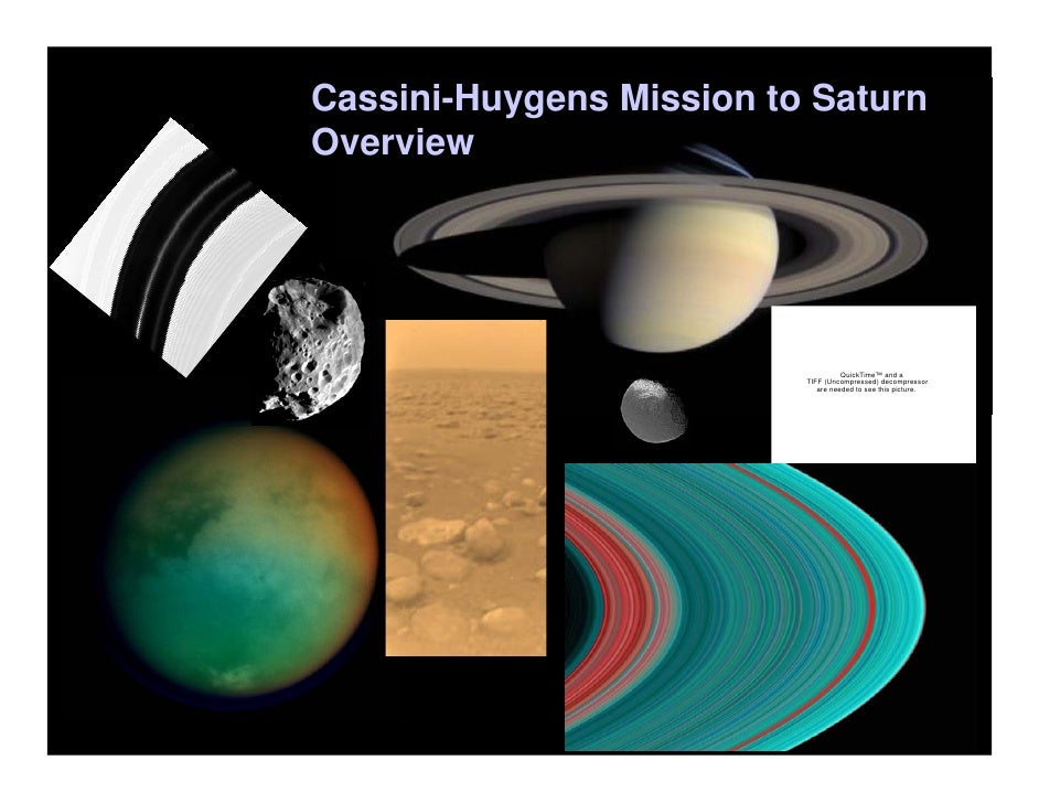 Cassini-Huygens Mission to Saturn Overview                                         QuickTime™ and a                       ...