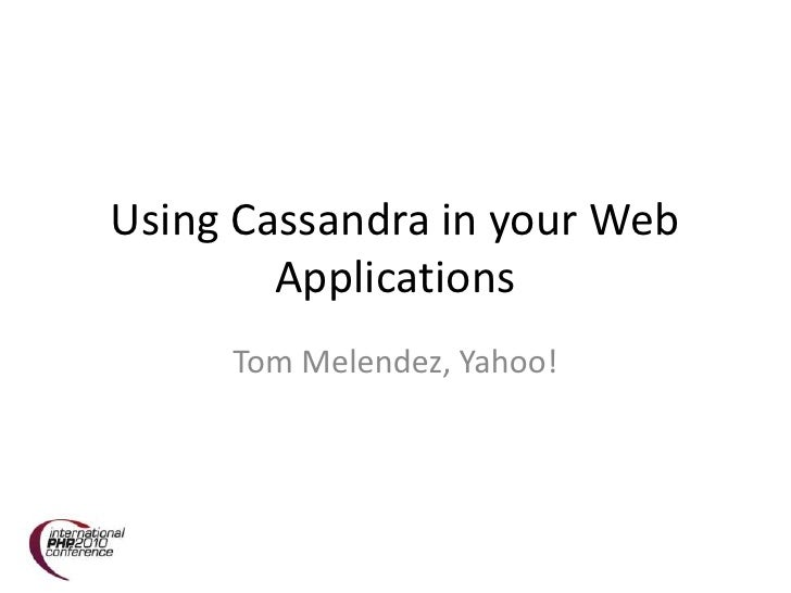 Using Cassandra with your Web Application