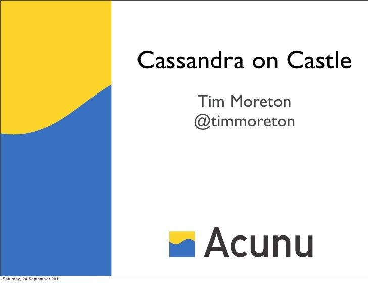 Cassandra on Castle                                   Tim Moreton                                   @timmoretonSaturday, 2...