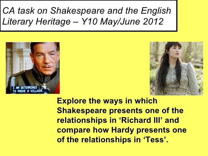 CA task on Shakespeare and the EnglishLiterary Heritage – Y10 May/June 2012            Explore the ways in which          ...