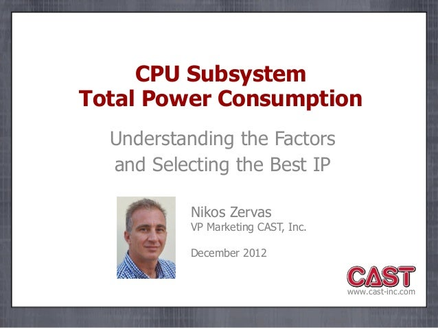 CPU Subsystem Total Power Consumption: Understanding the Factors and Selecting the Best IP