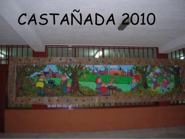 CASTAÑADA 2010