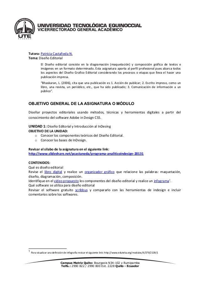 Campus Matriz Quito: Bourgeois N34-102 y Rumipamba Telfs.: 2990 822 / 2990 800 Ext. 2228 Quito - Ecuador VICERRECTORADO GE...