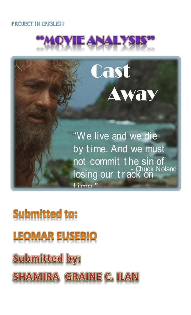 castaway movie analysis journeys Cast away is a movie that you'd in the final analysis, cast away is easy to he survives a difficult journey on a wood raft and comes back to find out.