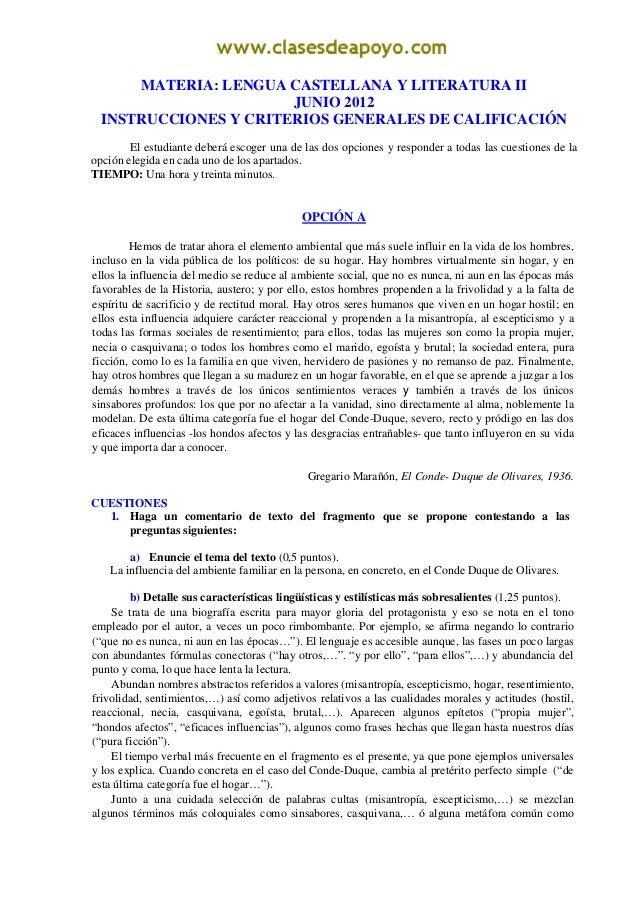 MATERIA: LENGUA CASTELLANA Y LITERATURA II                       JUNIO 2012  INSTRUCCIONES Y CRITERIOS GENERALES DE CALIFI...