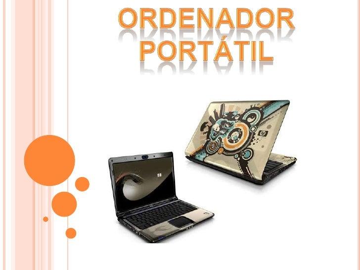 ORDENADOR Portátil<br />