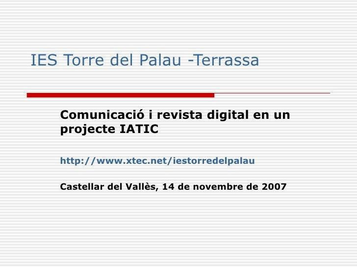 Comunicació exterior i revista digital en un projecte TIC de l'institut Torre del Palau de Terrassa