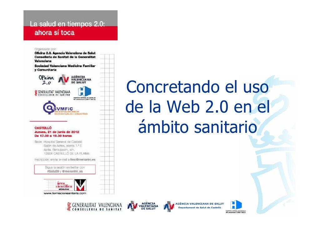 Concretando el usode la Web 2.0 en el ámbito sanitario