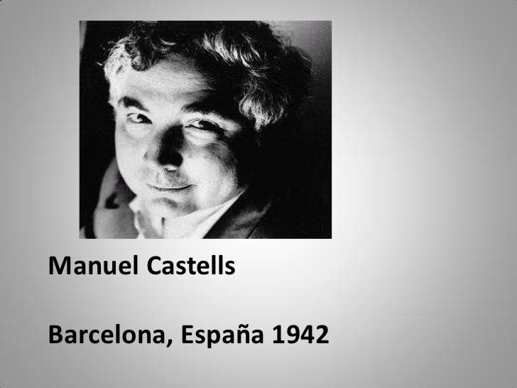 Manuel CastellsBarcelona, España 1942