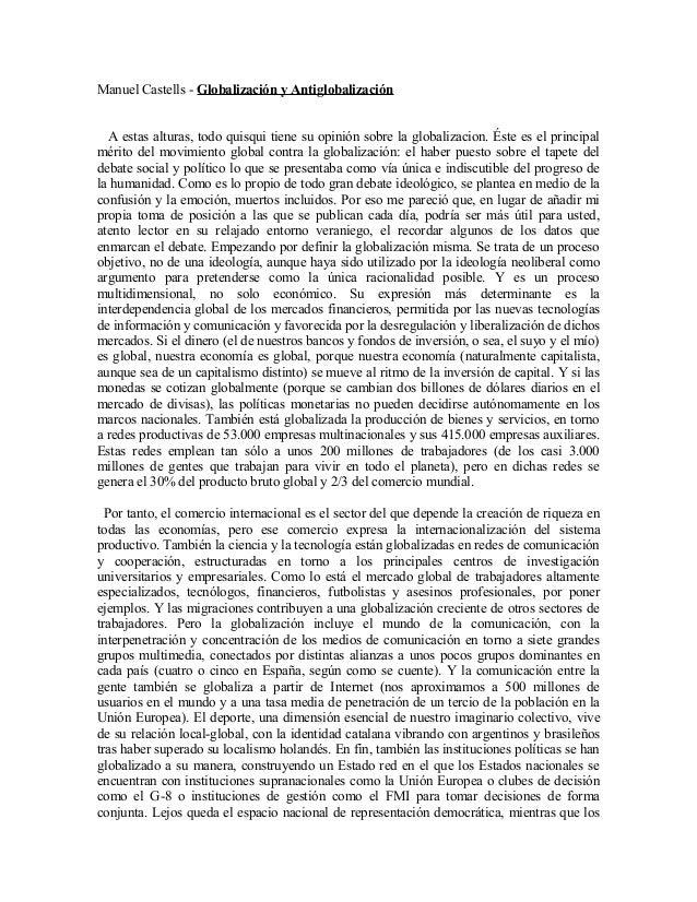 Manuel Castells - Globalización y Antiglobalización A estas alturas, todo quisqui tiene su opinión sobre la globalizacion....