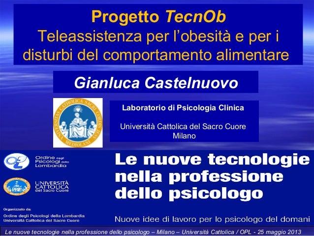 Progetto TecnObTeleassistenza per l'obesità e per idisturbi del comportamento alimentareLe nuove tecnologie nella professi...