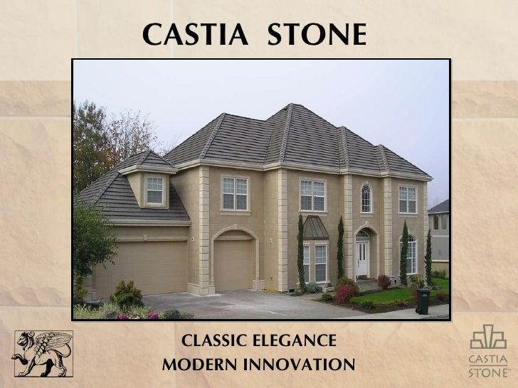 CLASSIC ELEGANCE MODERN INNOVATION CASTIA  STONE