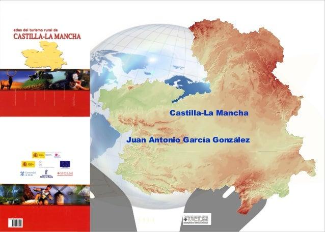 Castilla-La Mancha Juan Antonio García González