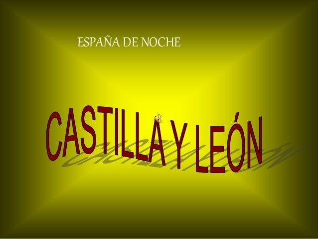 Castilla y León de noche